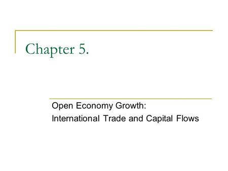 trade openness and economic growth Critically review the empirical evidence on the relationship between trade  openness and economic growth introduction: in 2008, the world.