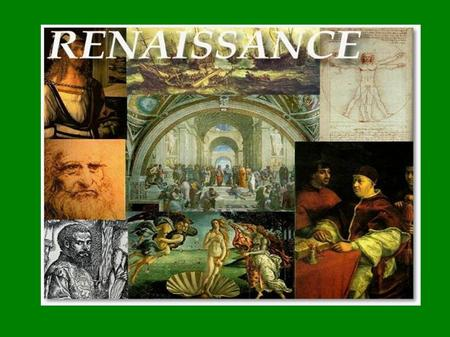 "Renaissance- French for ""Rebirth"" Rebirth of WHAT??"