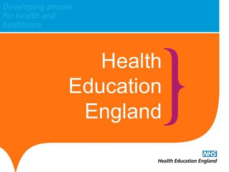 Health Education England. The Talent for Care Get On !