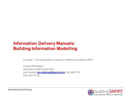 Information Delivery Manuals: Building Information Modelling