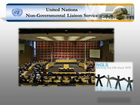 United Nations Non-Governmental Liaison Service. Project Background Addressing International Issues?  Global Financial Architectural Reform  Global.