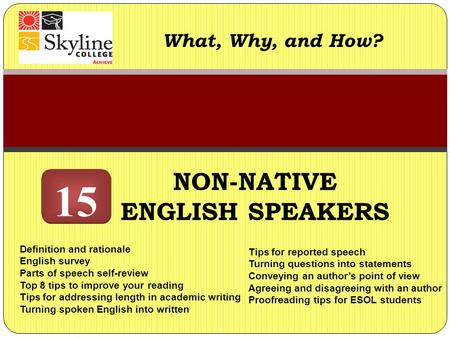 Academic Writing for the Non-Native Speaker I