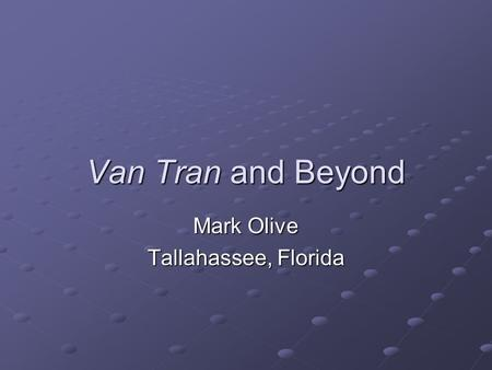 Van Tran and Beyond Mark Olive Tallahassee, Florida.
