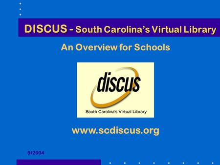 DISCUS - South Carolina's Virtual Library