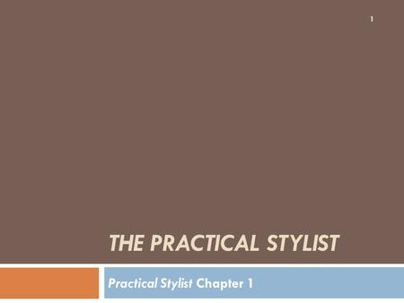 Practical Stylist Chapter 1