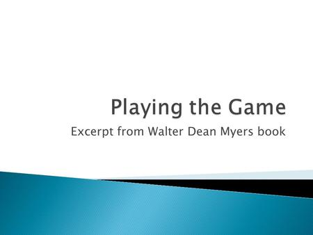 Excerpt from Walter Dean Myers book