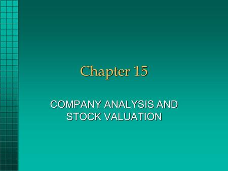 COMPANY ANALYSIS AND STOCK VALUATION