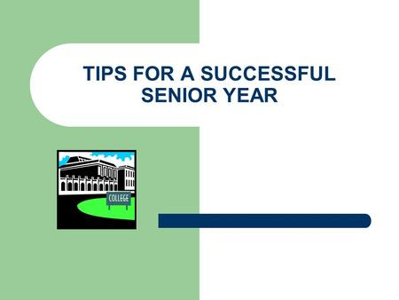 TIPS FOR A SUCCESSFUL SENIOR YEAR. SENIOR POINTERS Adult School – Finish Aventa – For credit/better grade CAR Hours GRADES Time Management – WORK ON TIME.