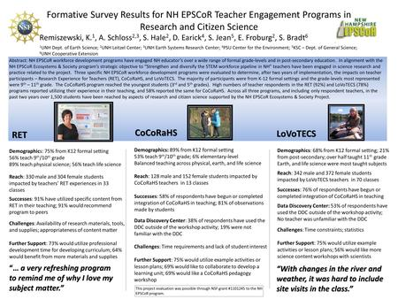 Formative Survey Results for NH EPSCoR Teacher Engagement Programs in Research and Citizen Science 1 UNH Dept. of Earth Science; 2 UNH Leitzel Center;
