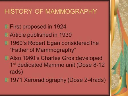 HISTORY OF MAMMOGRAPHY