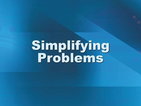 Simplifying Problems. used to isolate a system of interest and to identify and analyze the external forces that act directly upon it Free-Body Diagrams.