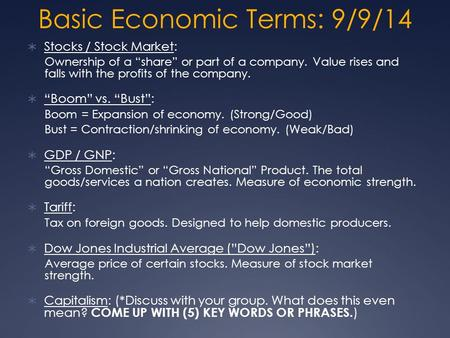 Basic Economic Terms: 9/9/14