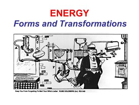 ENERGY Forms and Transformations. What is energy? Energy is the ability to do work or cause change. It can change the temperature, shape, speed, or direction.