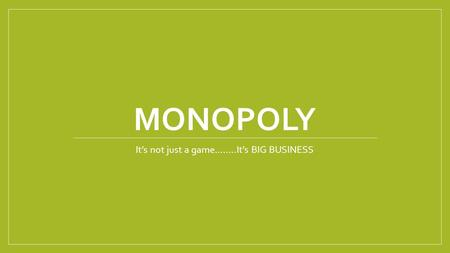 It's not just a game……..It's BIG BUSINESS