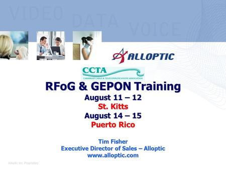 RFoG & GEPON Training August 11 – 12 St