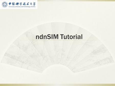 NdnSIM Tutorial.