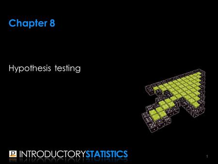 Chapter 8 Hypothesis testing 1. ▪Along with estimation, hypothesis testing is one of the major fields of statistical inference ▪In estimation, we: –don't.