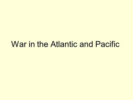 War in the Atlantic and Pacific. Battle of the Atlantic On June 19, 2003, the Government of Canada designated September 3rd of each year as a day to acknowledge.