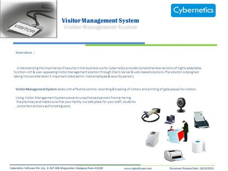 Www.csplsoftware.comDocument Release Date : 26/10/2012 Cybernetics Software Pvt. Ltd., K-307-308, Megacenter, Hadapsar,Pune-411028 Overview : Understanding.
