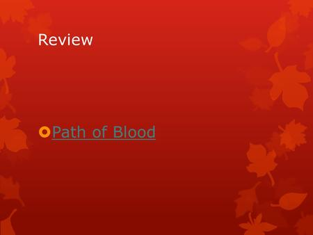 Review  Path of Blood Path of Blood. Heart Actions: Pulse  Pulse is the rhythmic throbbing felt in an artery as a result of the beating of the heart.