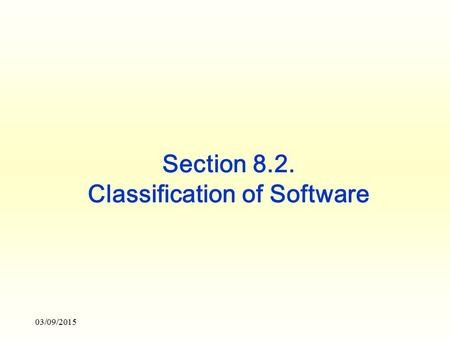 Section 8.2. Classification of Software