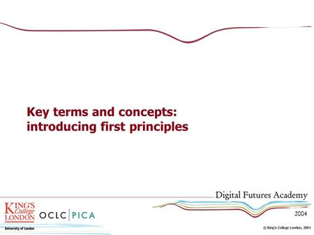Key terms and concepts: introducing first principles.