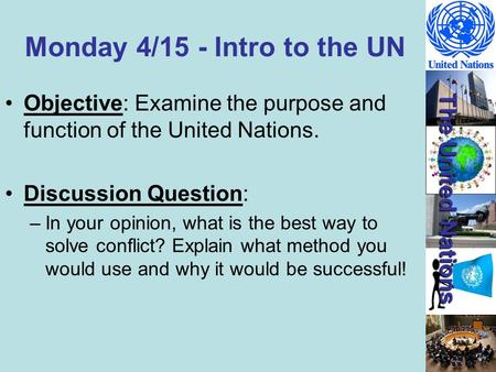 Monday 4/15 - Intro to the UN