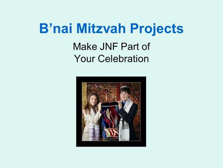 B'nai Mitzvah Projects Make JNF Part of Your Celebration.
