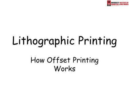 Lithographic Printing How Offset Printing Works. A Brief History of Printing The early  revolution of moveable printing failed to ignite the world.