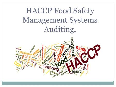 HACCP Food Safety Management Systems Auditing.