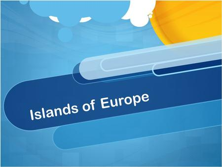 Islands of Europe. Great Britain, UK 229,848 km² - The Largest European Island The island has 3 countries, England, Scotland and Wales There are many.