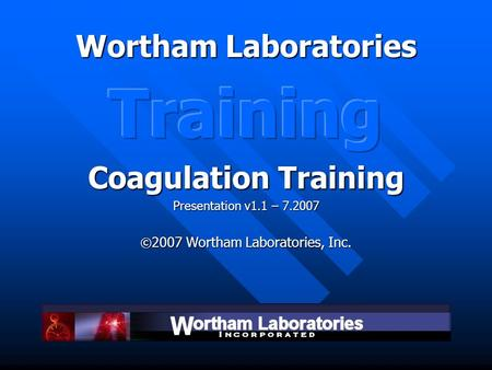 Wortham Laboratories. Indications for Use  510(k) Number (if known): K060968  Device Name: Wortham Laboratories Stasis 1 Coagulation Control (Normal)