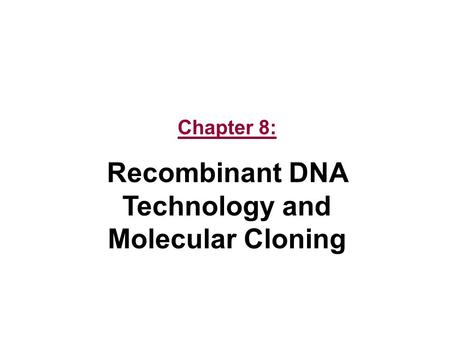 subcloning for recombinant dna Cloning and immunogenicity of a chlamydia trachomatis 36 kilodalton recombinant gene subcloning of recombinant ct gene recombinant dna techniques have been.
