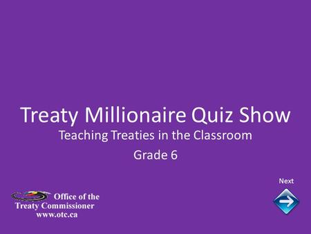 Treaty Millionaire Quiz Show Next Teaching Treaties in the Classroom Grade 6.