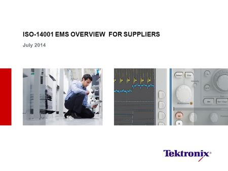 ISO EMS OVERVIEW FOR SUPPLIERS