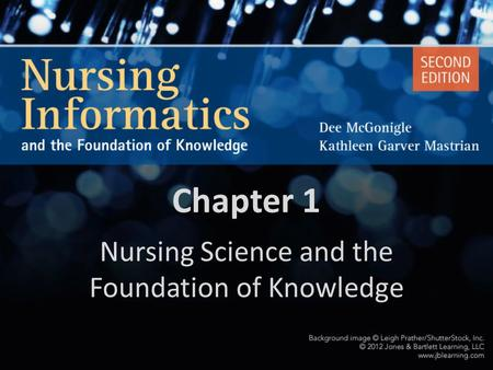 Nursing Science and the Foundation of Knowledge
