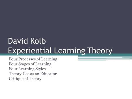 David Kolb Experiential Learning Theory