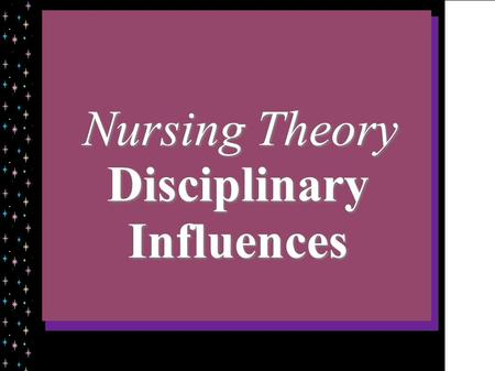 Disciplinary Influences