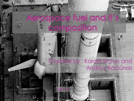 Aerospace fuel and it's composition