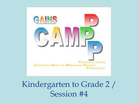Kindergarten to Grade 2 / Session #4. Welcome to… …the exciting world of.