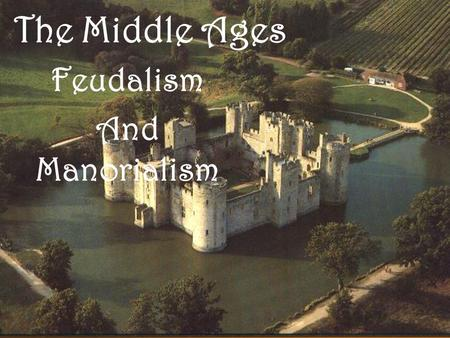 essay on feudalism New topic how was japanese feudalism similar to european feudalism the feudalism and manorialism unraveled new topic.