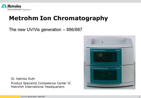 Metrohm Ion Chromatography