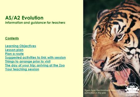 AS/A2 Evolution Information and guidance for teachers Contents Learning Objectives Lesson plan Plan a route Suggested activities to link with session Things.