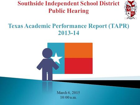 March 6, 2015 10:00 a.m..  Due to changes in legislation, the performance report formerly known as the Academic Excellence Indicator System (AEIS) report.