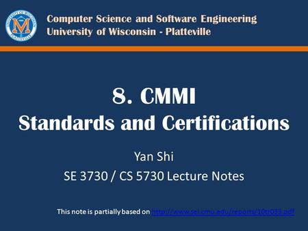 8. CMMI Standards and Certifications
