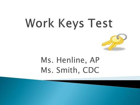 Ms. Henline, AP Ms. Smith, CDC