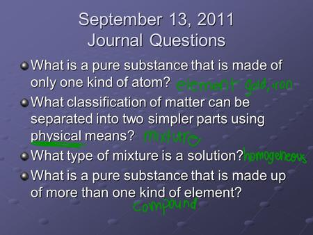 September 13, 2011 Journal Questions