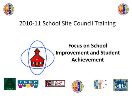 2010-11 School Site Council Training Focus on School Improvement and Student Achievement 1 PCPC DELACDELAC DACDAC.