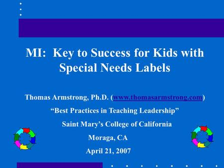 MI: Key to Success for Kids with Special Needs Labels