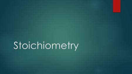 Stoichiometry. The Basics  What is stoichiometry?  A method of determining the quantities of products produced in a chemical reaction or what amount.